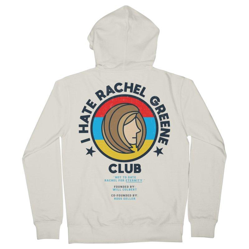 HATE RACHEL GREEN CLUB Women's Zip-Up Hoody by GED WORKS