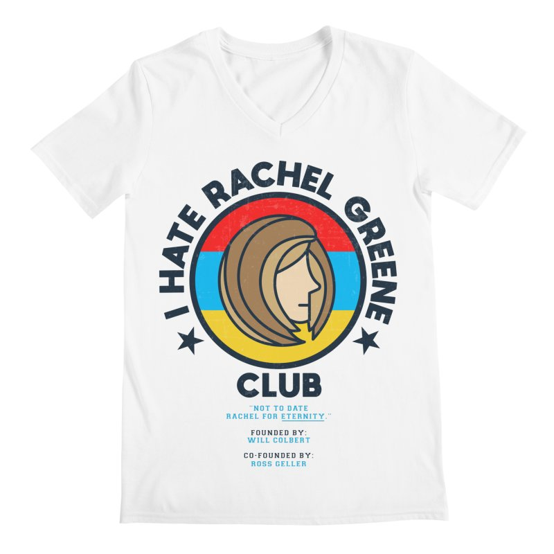 HATE RACHEL GREEN CLUB Men's V-Neck by GED WORKS