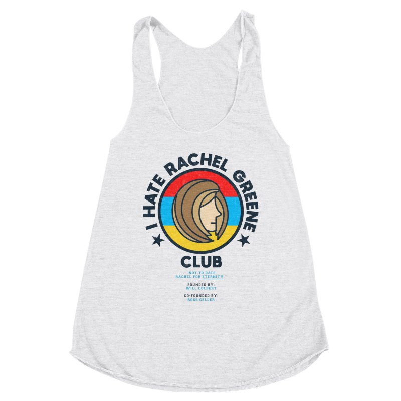 HATE RACHEL GREEN CLUB Women's Tank by GED WORKS