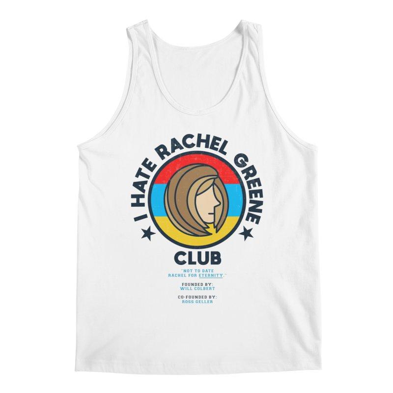 HATE RACHEL GREEN CLUB Men's Tank by GED WORKS