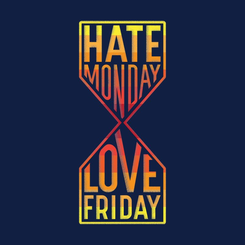 Hate Monday Love Friday Men's Longsleeve T-Shirt by GED WORKS