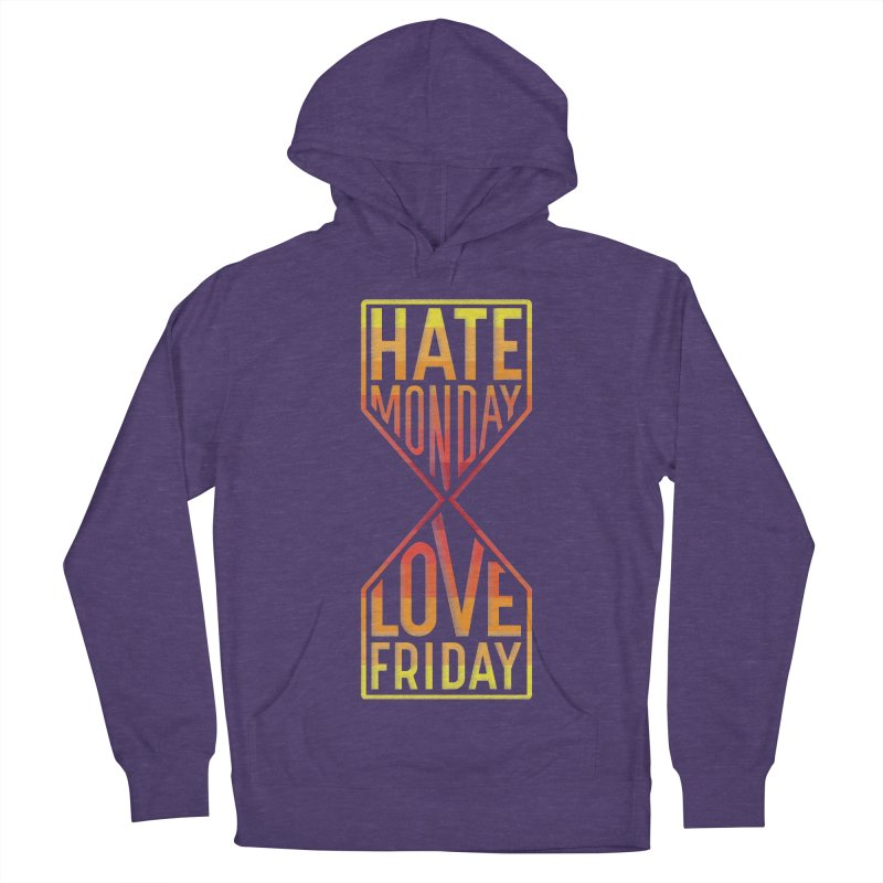 Hate Monday Love Friday Men's French Terry Pullover Hoody by GED WORKS