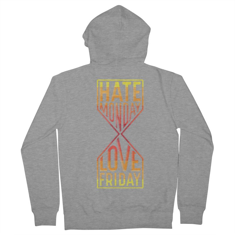 Hate Monday Love Friday Men's French Terry Zip-Up Hoody by GED WORKS