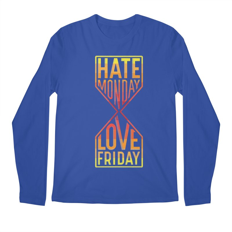 Hate Monday Love Friday Men's Regular Longsleeve T-Shirt by GED WORKS
