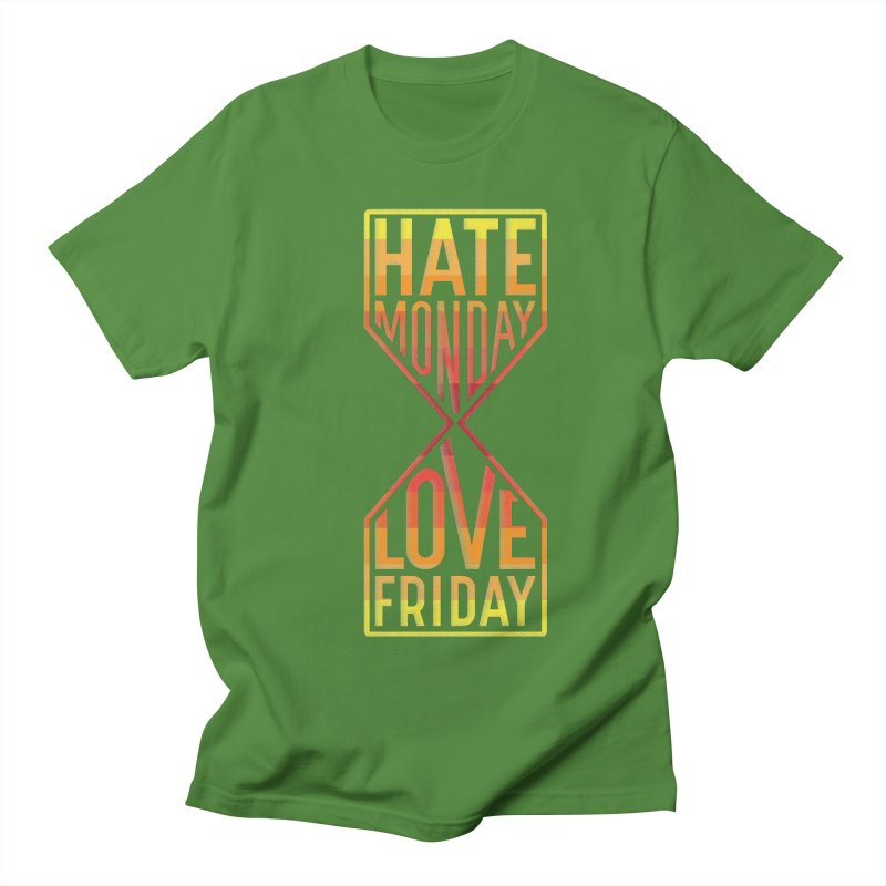Hate Monday Love Friday Women's Regular Unisex T-Shirt by GED WORKS