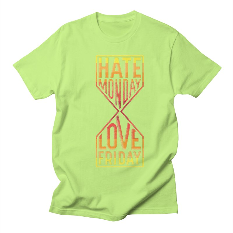 Hate Monday Love Friday Men's Regular T-Shirt by GED WORKS