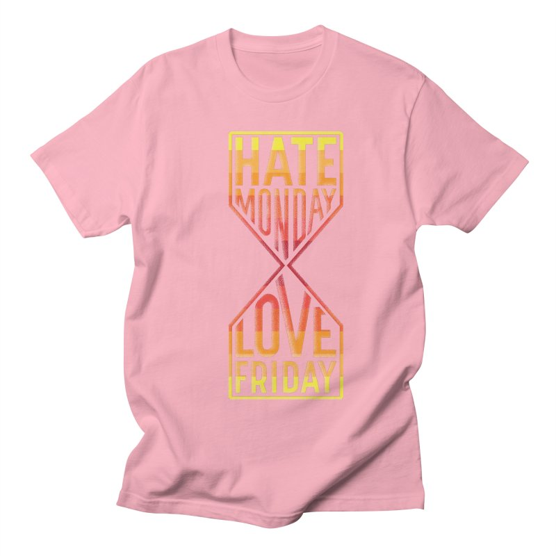Hate Monday Love Friday Men's T-Shirt by GED WORKS