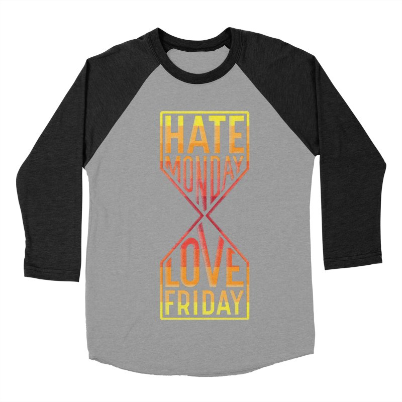Hate Monday Love Friday Women's Baseball Triblend T-Shirt by GED WORKS