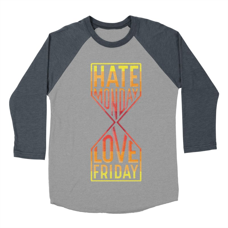 Hate Monday Love Friday Men's Baseball Triblend Longsleeve T-Shirt by GED WORKS