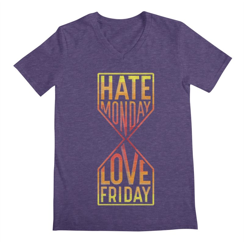 Hate Monday Love Friday Men's V-Neck by GED WORKS