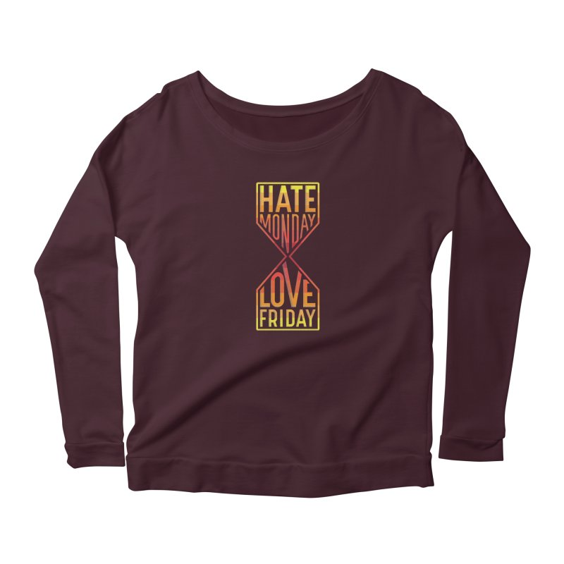Hate Monday Love Friday Women's Longsleeve T-Shirt by GED WORKS