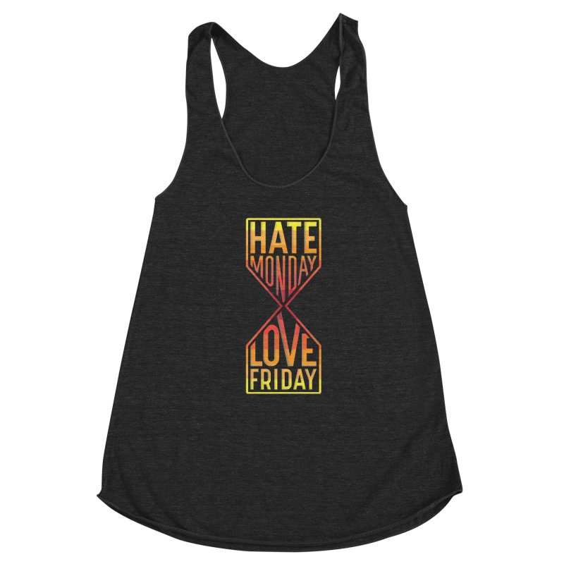 Hate Monday Love Friday Women's Racerback Triblend Tank by GED WORKS