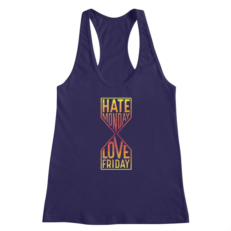 Hate Monday Love Friday Women's Racerback Tank by GED WORKS