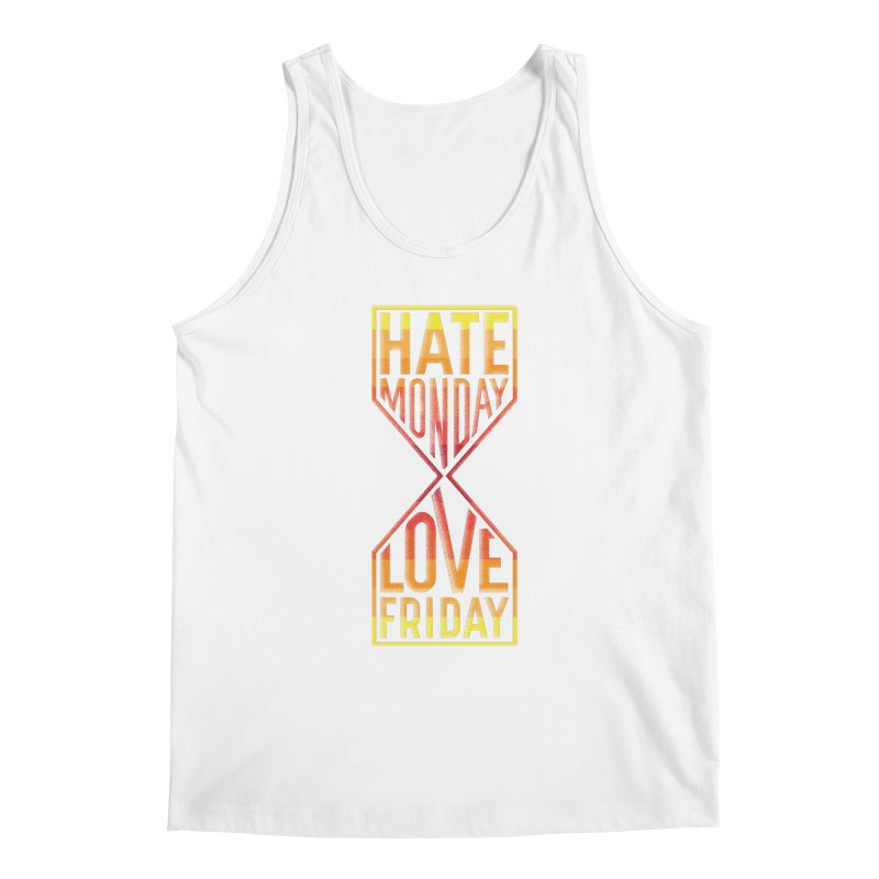 Hate Monday Love Friday Men's Regular Tank by GED WORKS