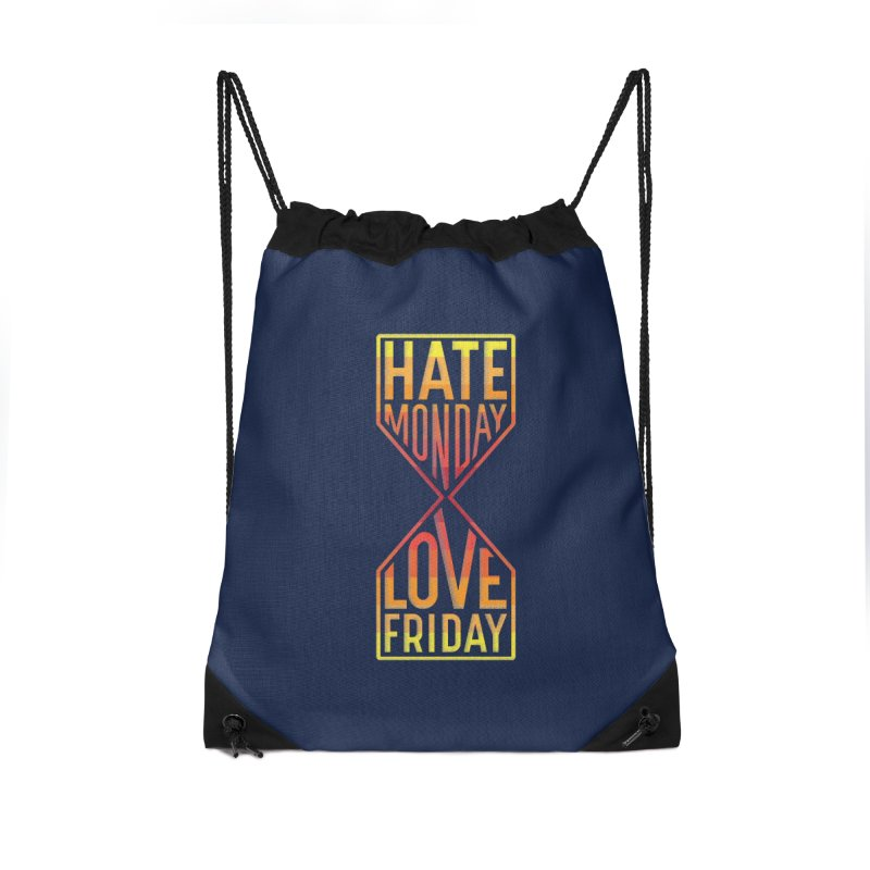 Hate Monday Love Friday Accessories Drawstring Bag Bag by GED WORKS