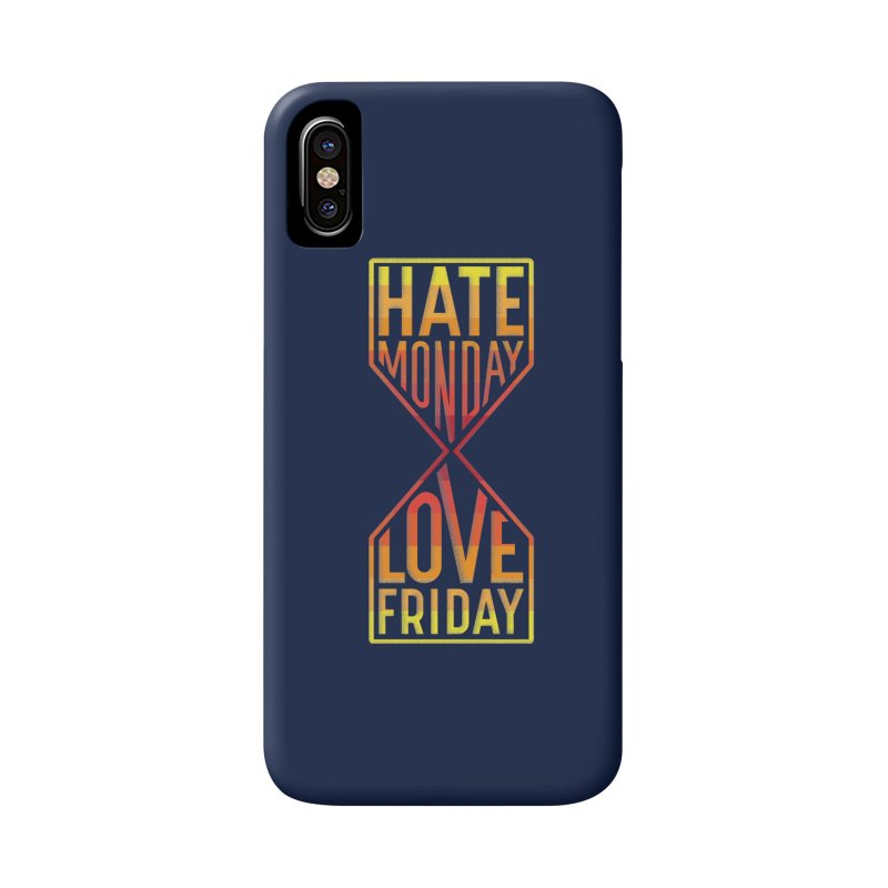 Hate Monday Love Friday Accessories Phone Case by GED WORKS
