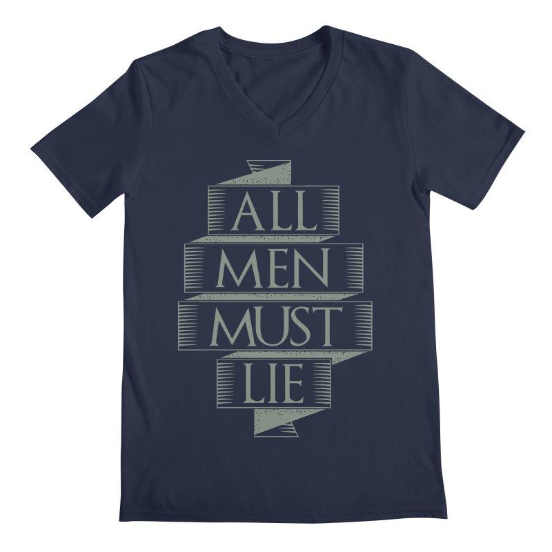 All Men Must Lie Men's Regular V-Neck by GED WORKS