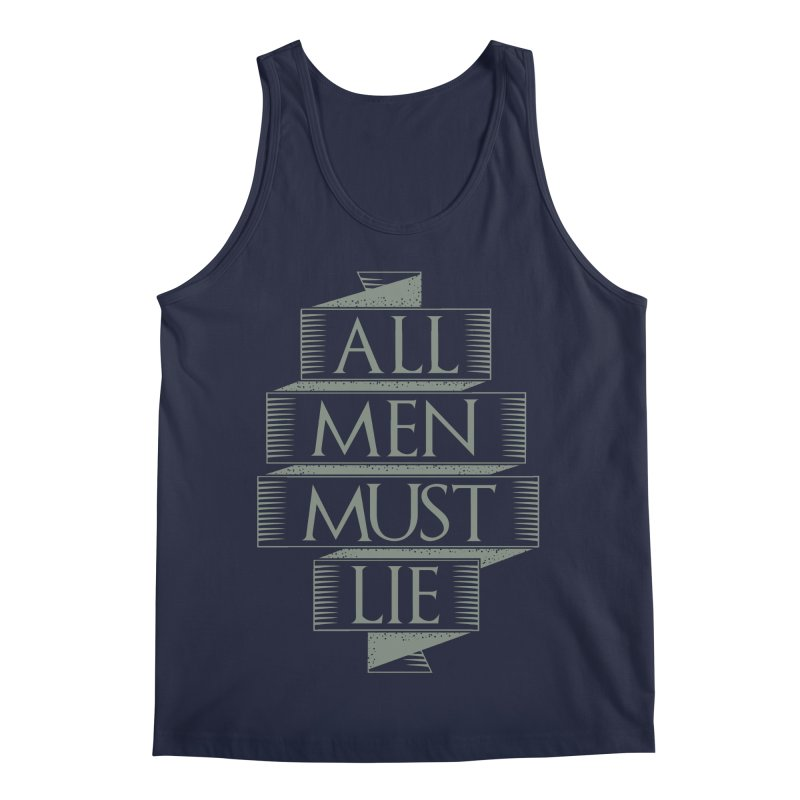 All Men Must Lie Men's Regular Tank by GED WORKS