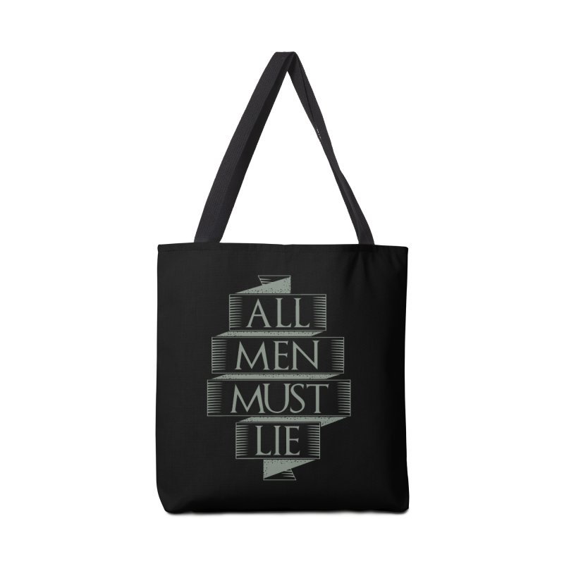 All Men Must Lie Accessories Tote Bag Bag by GED WORKS