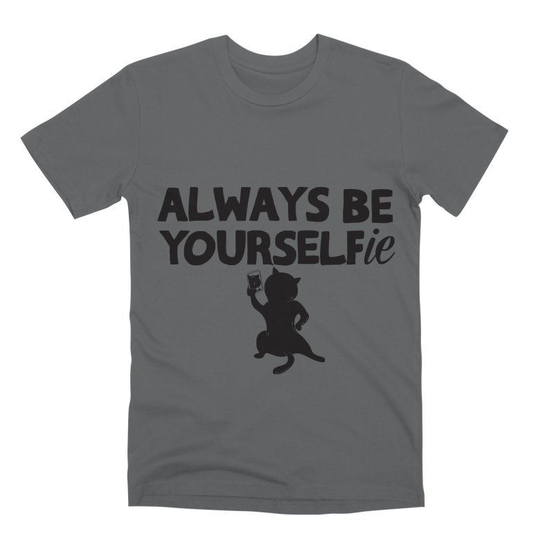 Be Yourselfie Men's Premium T-Shirt by GED WORKS