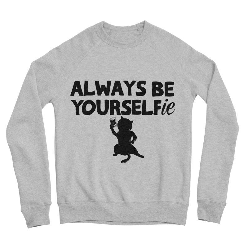 Be Yourselfie Men's Sponge Fleece Sweatshirt by GED WORKS