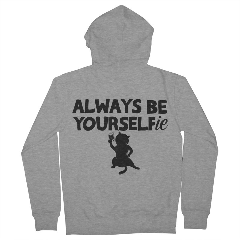 Be Yourselfie Women's Zip-Up Hoody by GED WORKS