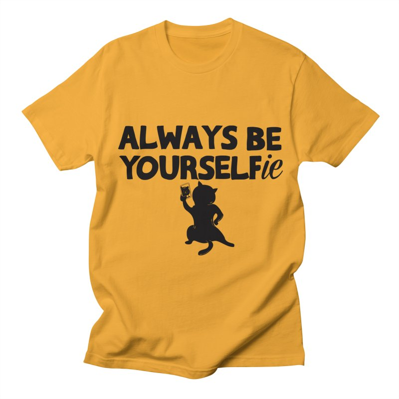 Be Yourselfie Women's Regular Unisex T-Shirt by GED WORKS