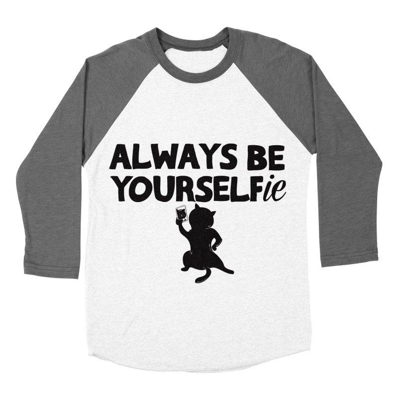 Be Yourselfie Women's Baseball Triblend Longsleeve T-Shirt by GED WORKS