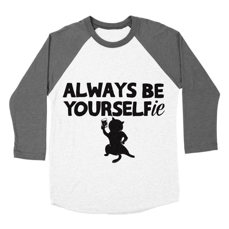 Be Yourselfie Men's Baseball Triblend Longsleeve T-Shirt by GED WORKS