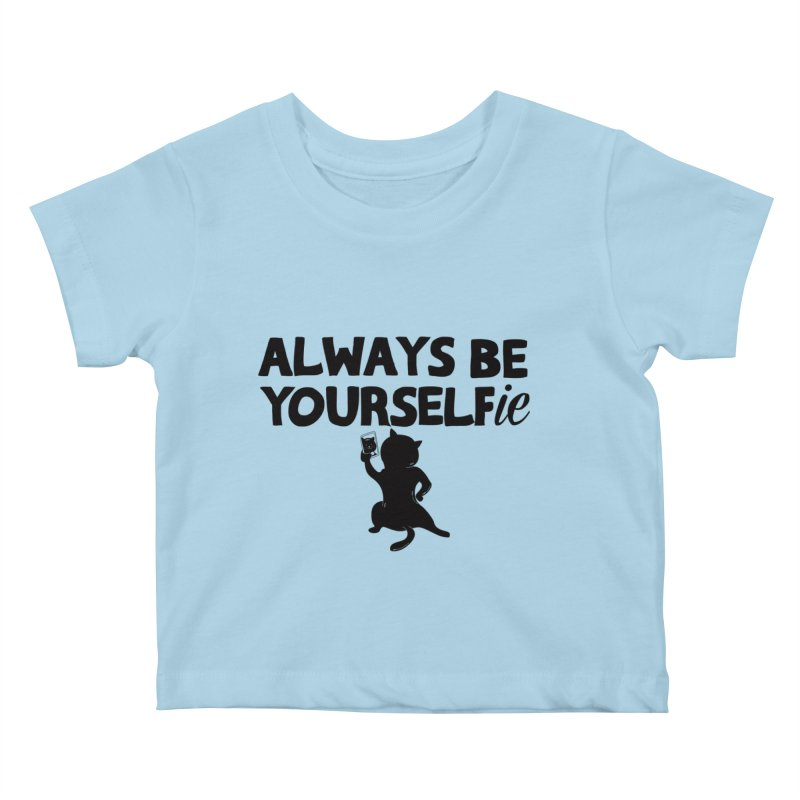 Be Yourselfie Kids Baby T-Shirt by GED WORKS