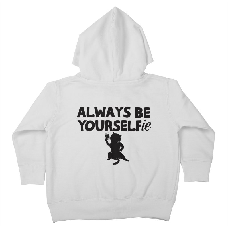 Be Yourselfie Kids Toddler Zip-Up Hoody by GED WORKS