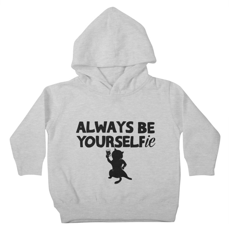 Be Yourselfie Kids Toddler Pullover Hoody by GED WORKS