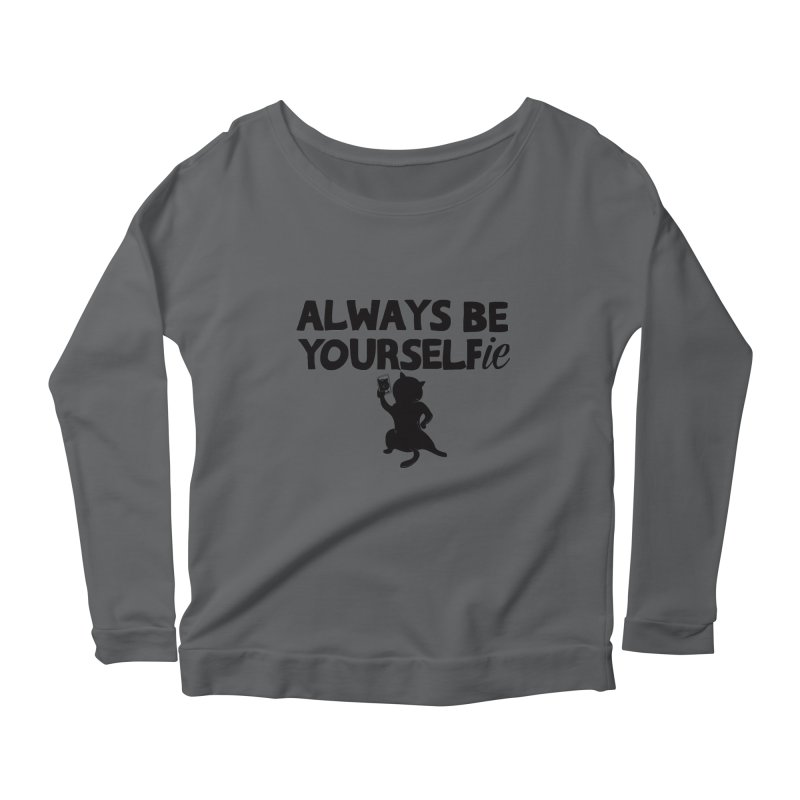 Be Yourselfie Women's Longsleeve T-Shirt by GED WORKS