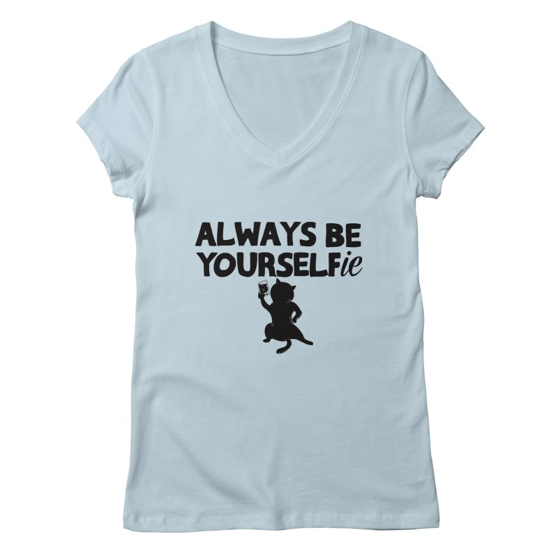 Be Yourselfie Women's Regular V-Neck by GED WORKS