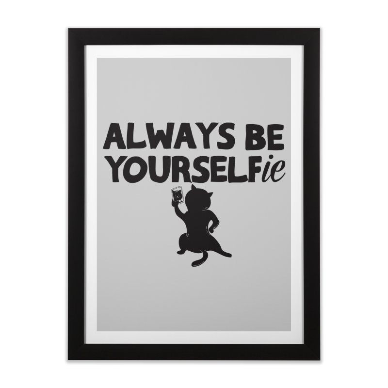 Be Yourselfie Home Framed Fine Art Print by GED WORKS