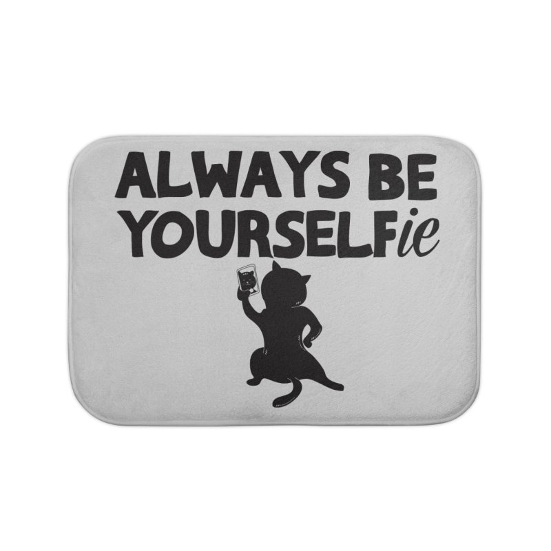 Be Yourselfie Home Bath Mat by GED WORKS