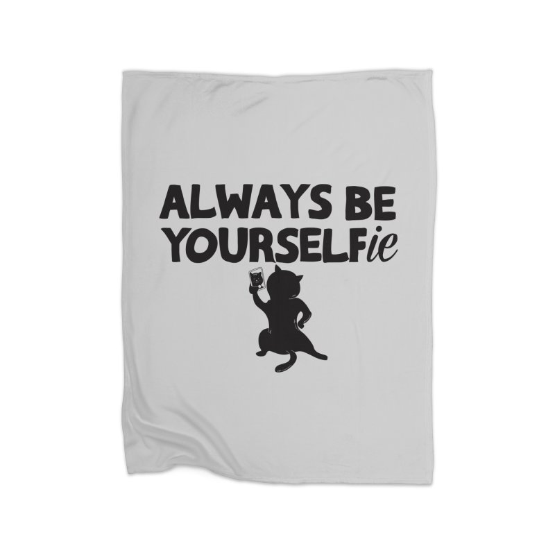 Be Yourselfie Home Fleece Blanket Blanket by GED WORKS