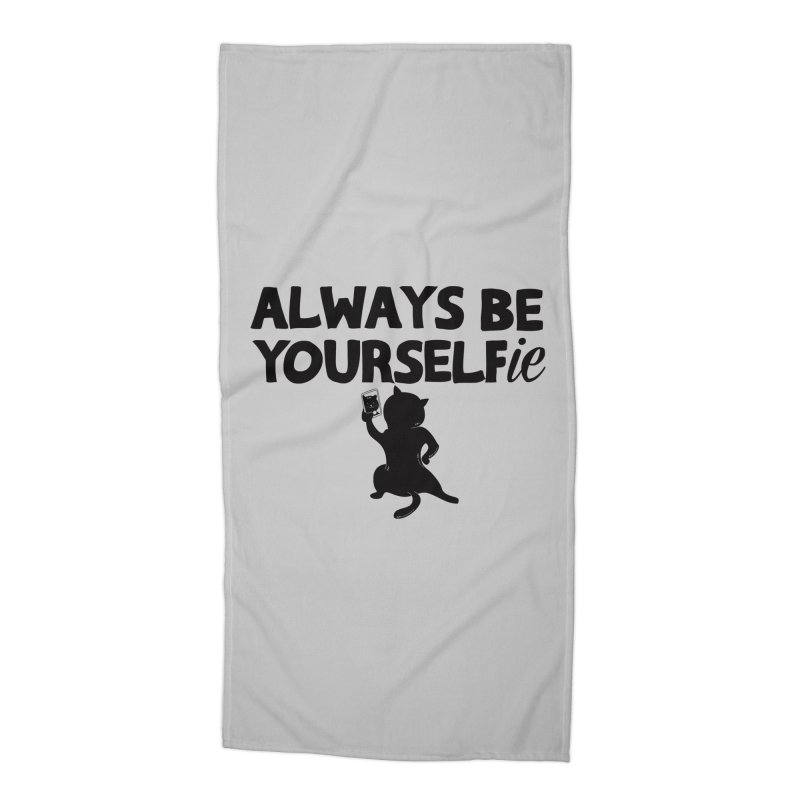 Be Yourselfie Accessories Beach Towel by GED WORKS