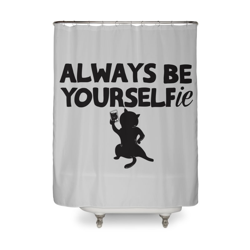 Be Yourselfie Home Shower Curtain by GED WORKS