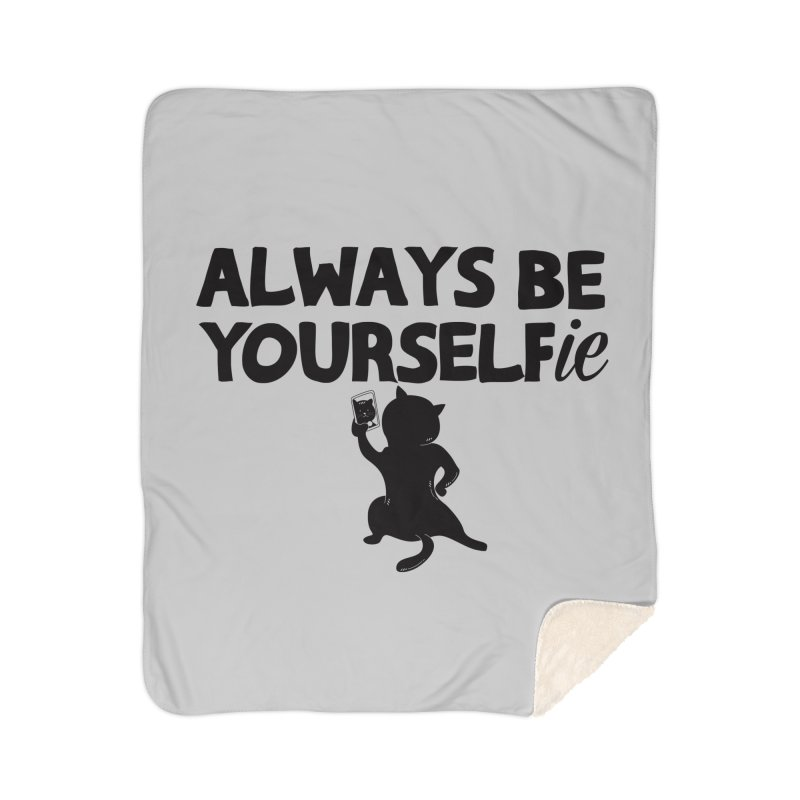 Be Yourselfie Home Sherpa Blanket Blanket by GED WORKS