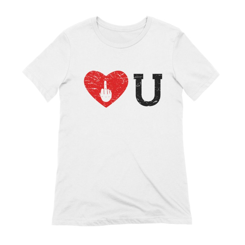 Love You Women's Extra Soft T-Shirt by GED WORKS