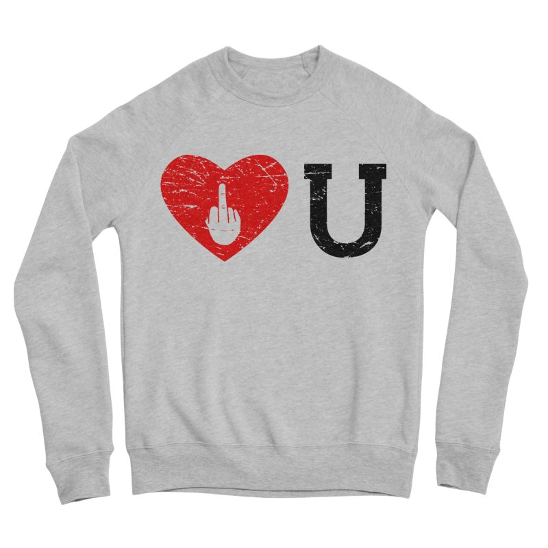 Love You Women's Sponge Fleece Sweatshirt by GED WORKS