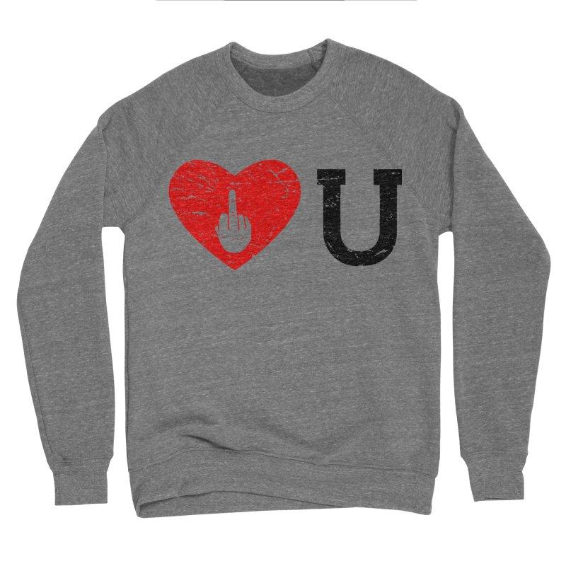 Love You Men's Sponge Fleece Sweatshirt by GED WORKS