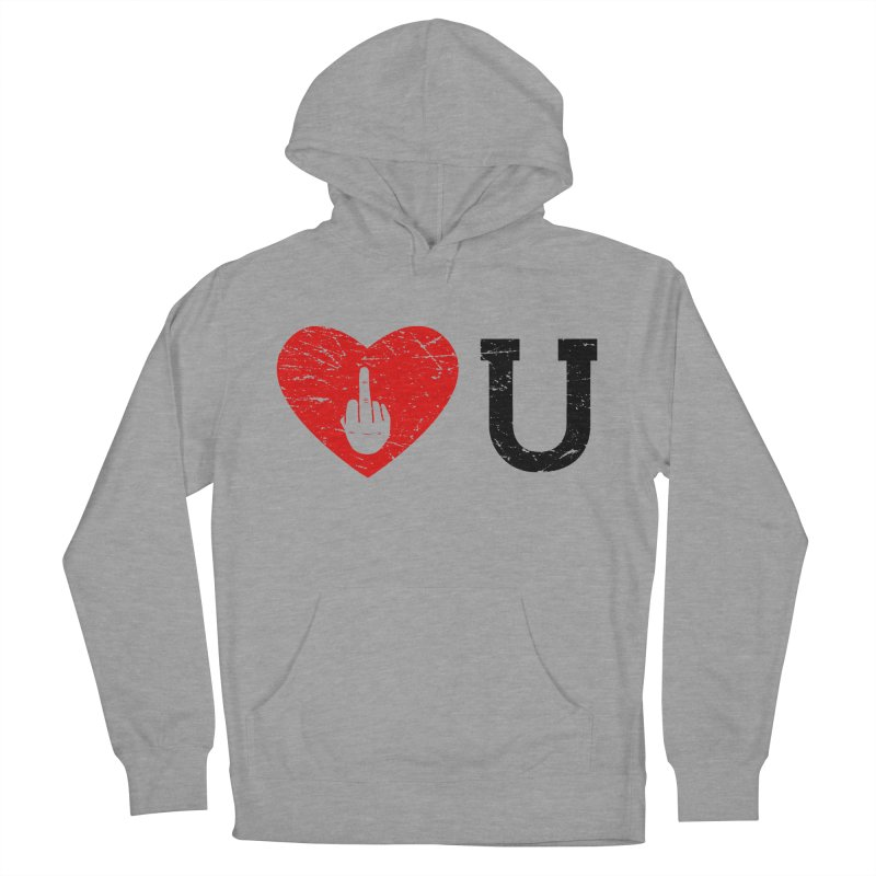 Love You Women's French Terry Pullover Hoody by GED WORKS