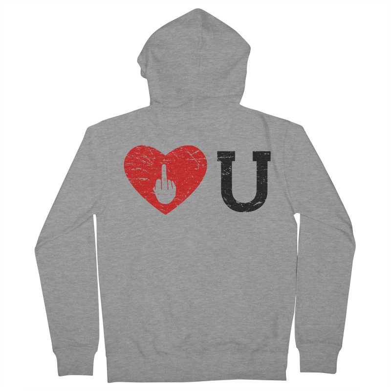 Love You Women's French Terry Zip-Up Hoody by GED WORKS