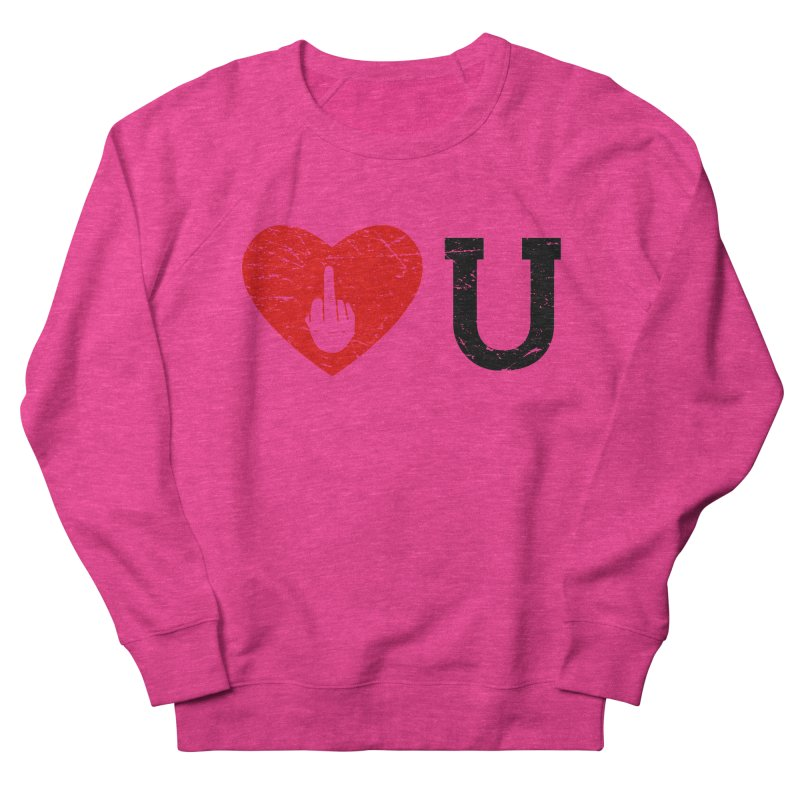 Love You Men's French Terry Sweatshirt by GED WORKS