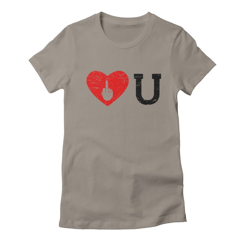 Love You Women's Fitted T-Shirt by GED WORKS
