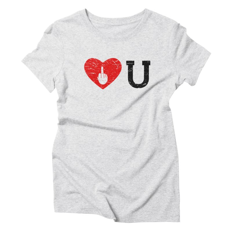 Love You Women's Triblend T-Shirt by GED WORKS