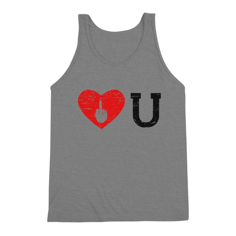 Love You Men's Triblend Tank by GED WORKS