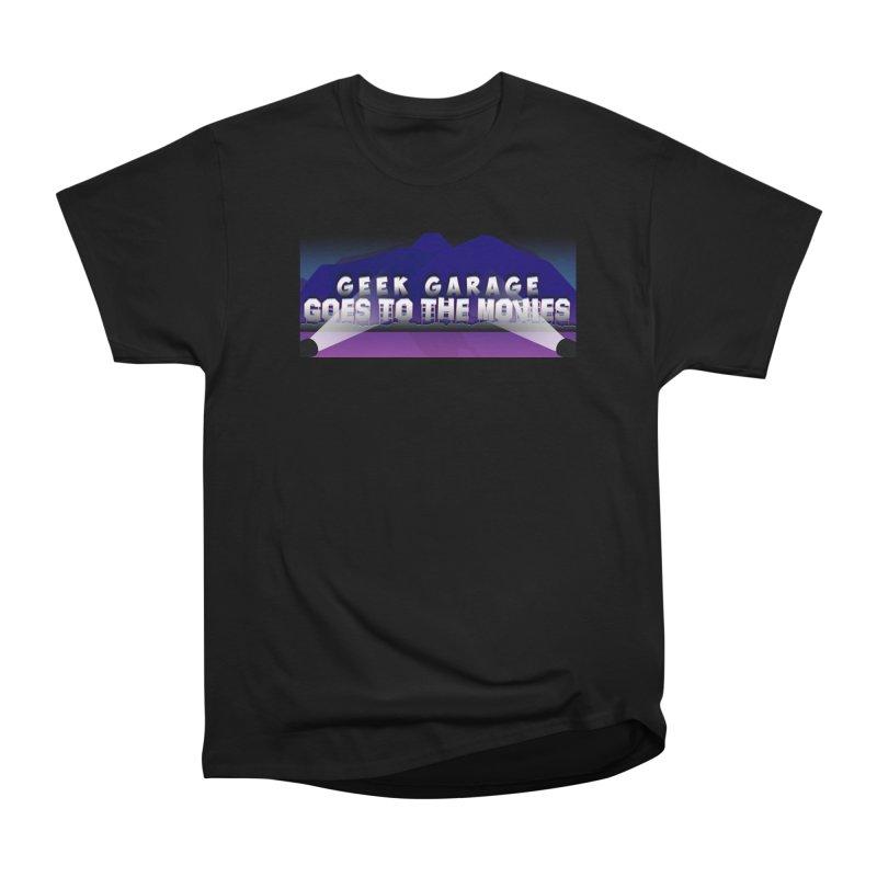 Geek Garage Goes to the Movies Women's Heavyweight Unisex T-Shirt by Geek Garage Podcast's Artist Shop